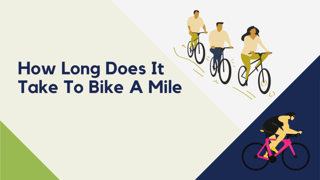 How Long Does It Take To Bike A Mile
